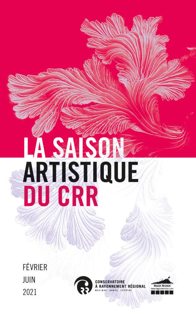 La saison artistique du CRR de février à juin 2021